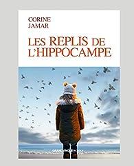 Les replis de l'hippocampe par Corine Jamar
