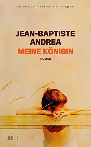 Buchseite und Rezensionen zu 'Meine Königin: Roman (insel taschenbuch)' von Jean-Baptiste Andrea