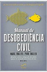 Descargar gratis Manual de desobediència civil: Les claus de la revolta no-violenta que està transformant el segle XXI en .epub, .pdf o .mobi