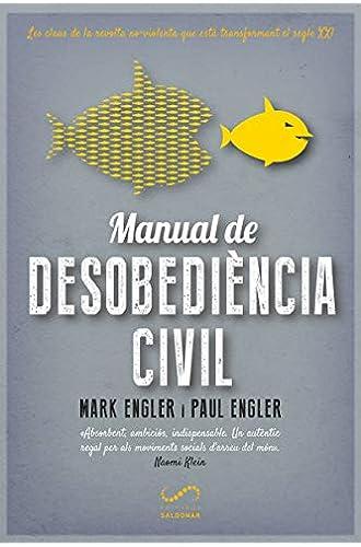 Manual de desobediència civil: Les claus de la revolta no