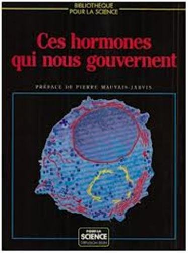 Ces hormones qui nous gouvernent