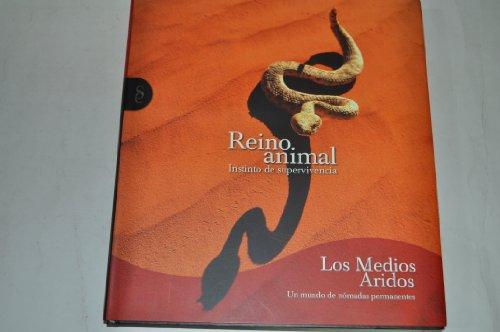 Descargar Libro Los animales: Medios áridos: un mundo de nómadas permanentes: Vol.4 de RUBÉN RUEDA LÓPEZ (DIR.)