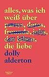 'Alles, was ich weiß über die Liebe' von 'Dolly Alderton'