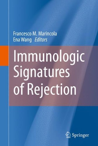 Immunologic Signatures of Rejection (2010-11-03)