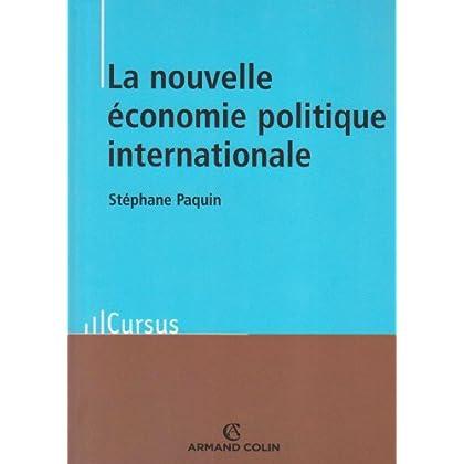 La nouvelle économie politique internationale - Théorie et enjeux