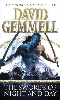 [The Swords of Night and Day] [by: David Gemmell]