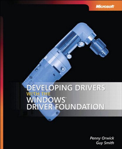 Developing Drivers with the Windows Driver Foundation: Dev Driver Win Driver Fou_p1 (Developer Reference) (English Edition)