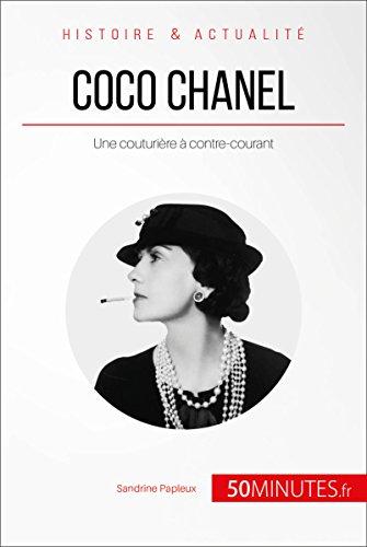Coco Chanel: Une couturière à contre-courant (Grandes Personnalités t. 34)