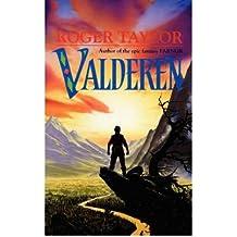 [Valderen [ VALDEREN ] By Taylor, Roger ( Author )Apr-03-2007 Paperback