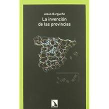 Invencion De Las Provincias,La (Colección Mayor)