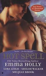 Hot Spell by Emma Holly (2006-11-07)