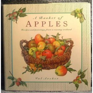 A Basket of Apples by Val Archer (1993-10-12) par Val Archer