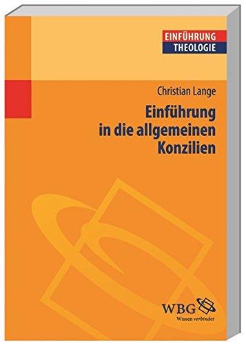 Einführung in die allgemeinen Konzilien (Theologie kompakt)