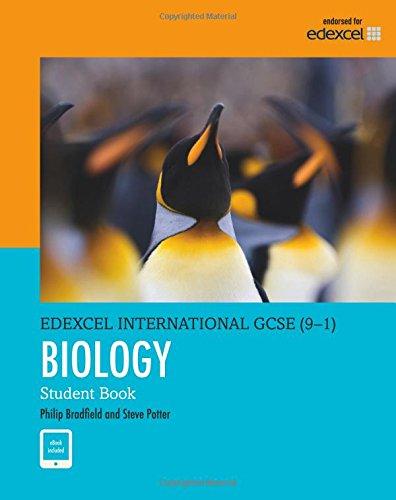 Biology Student Book (Edexcel IGCSE Program) for Grade 9 & 10 by Pearson (Edexcel International GCSE)