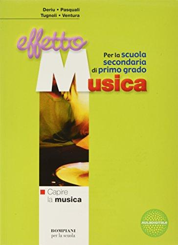 Effetto musica. Modulo A-B-Materiali per il portfolio di musica. Per la Scuola media. Con CD Audio