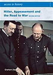 Hitler, Appeasement and the Road to War (Access to History)