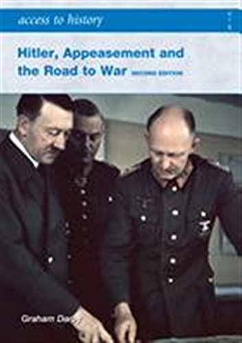 ATH: Hitler, Appeasement and the Road to War Second Edition (Access to History)