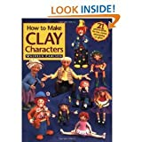 [(How to Make Clay Characters )] [Author: Maureen Carlson] [Sep-1997]