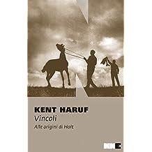 Vincoli: Alle origini di Holt (Italian Edition)