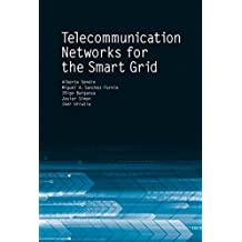 Telecommunication Networks for the Smart Grid