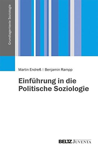 Einführung in die Politische Soziologie (Grundlagentexte Soziologie)