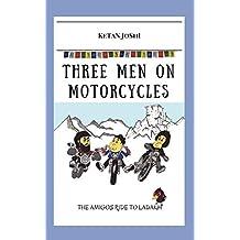 Three men on motorcycles - The Amigos ride to Ladakh