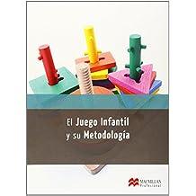 El Juego Infantil y su Metodo 2014 (Cicl-Educacion Infan)