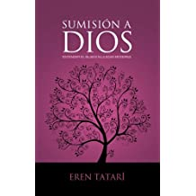 Sumision a Dios / Submission to God: Entender el Islam en la edad moderna / Understanding Islam in the modern age