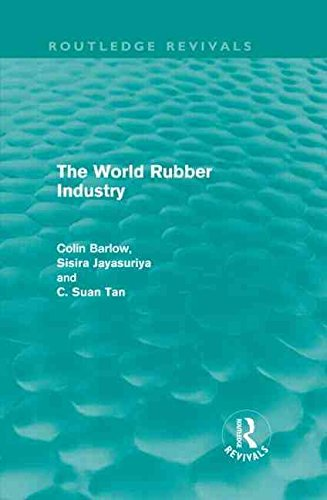 [(The World Rubber Industry)] [By (author) Colin Barlow ] published on (February, 2011)