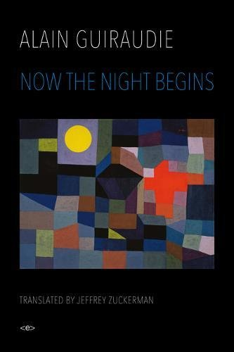 Now the Night Begins (Semiotexte / Native Agents)