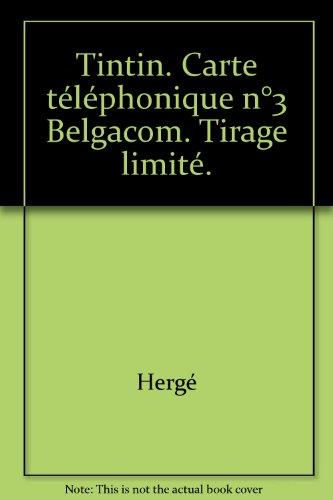 tintin-carte-telephonique-n3-belgacom-tirage-limite