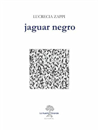 Jaguar negro (Las Hespérides nº 2) por Lucrecia Zappi