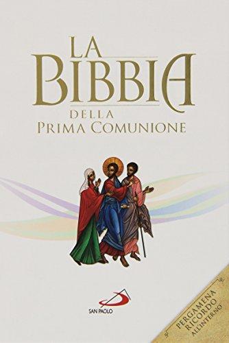 La Bibbia della Prima Comunione. Ediz. speciale
