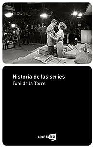 Historia de las series par Toni de la Torre