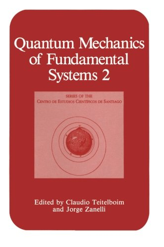 Quantum Mechanics of Fundamental Systems