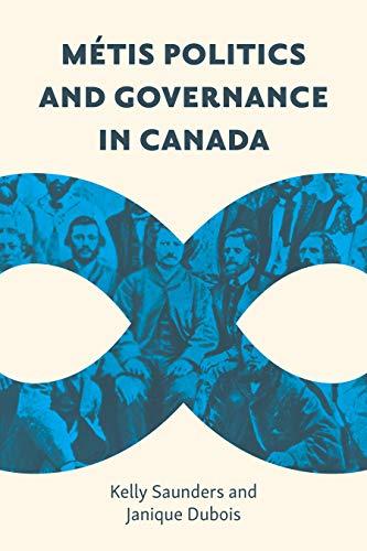 Métis Politics and Governance in Canada (English Edition)