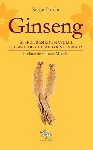Ginseng: Le seul remède naturel capable de guérir tous les maux