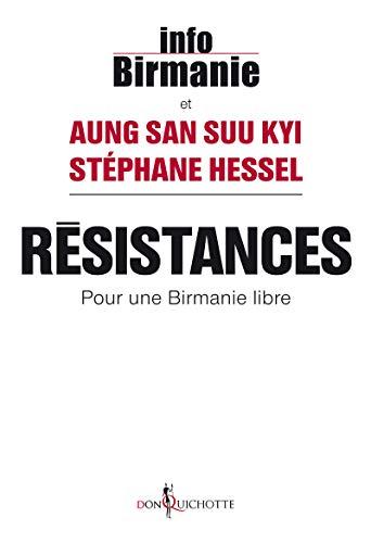 Résistances. Pour une Birmanie libre