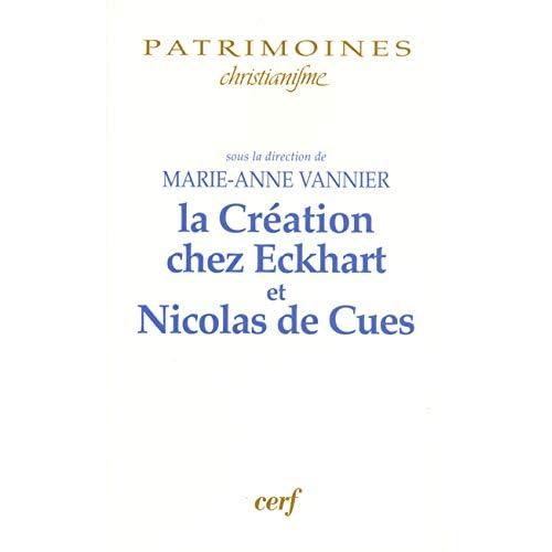 La Création chez Ekchart et Nicolas de Cues