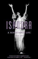 Isadora: A Sensational Life by Peter Kurth (2002-12-03)