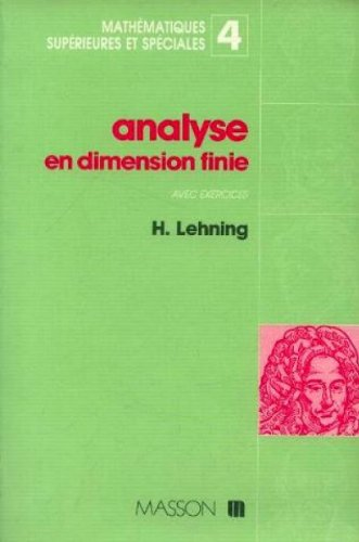 Analyse en dimension finie avec exercice par Lehning