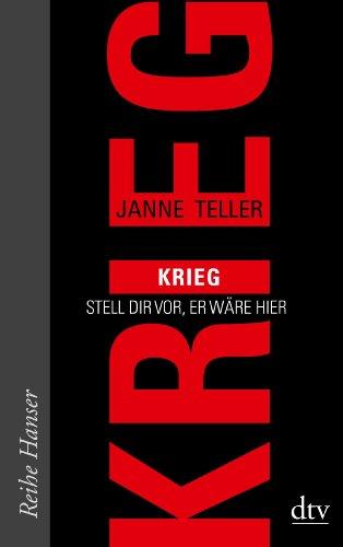 Buchseite und Rezensionen zu 'Krieg: Stell dir vor, er wäre hier (Reihe Hanser)' von Janne Teller