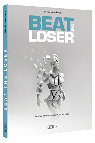 beat-the-loser-voyage-au-bout-de-soi-mme