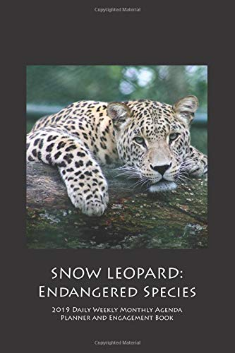 SNOW LEOPARD: Endangered Species 2019 Daily Weekly Monthly Agenda Planner and Engagement Book (Leopard Tail Halloween)