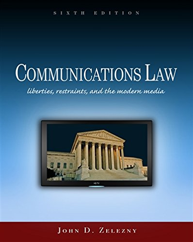 Communications Law (Wadsworth Series in Mass Communication and Journalism)