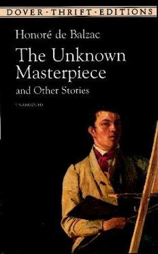 Unknown Masterpiece & Other Stories by Honore De Balzac