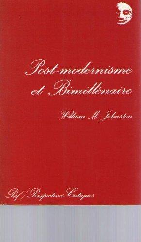 Du post-modernisme au bimillnaire (Ancien prix diteur : 24.00 euro - Economisez 50 %)