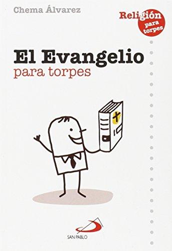 El Evangelio para torpes por José María Álvarez Pérez