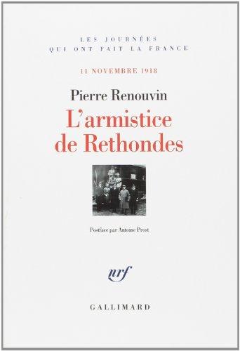 L'armistice de Rethondes: (11 novembre 1918) par Pierre Renouvin