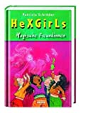 Hexgirls - Magische Freundinnen